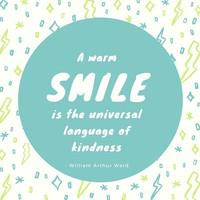 A_20warm_20smile_20is_20the_20universal_20language_20of_20kindness..jpg