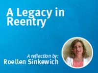 A reflection by Roellen Sinkewich