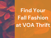 Find your Fall Fashion at VOA Thrift!