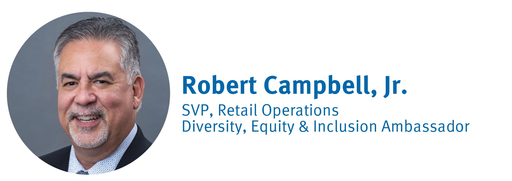 Robert Campbell, SVP of Retail Operations